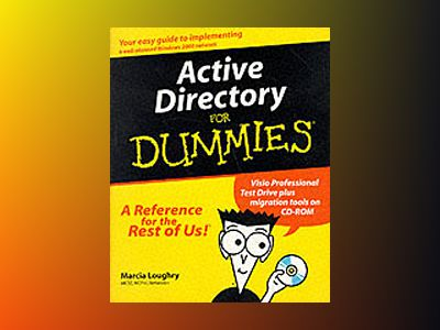 Active Directory For Dummies av Marcia Loughry