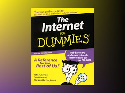 The Internet For Dummies, 7th Edition Starter Kit av LEVINE