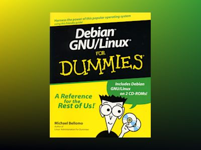 Debian GNU/Linux For Dummies av Michael Bellomo