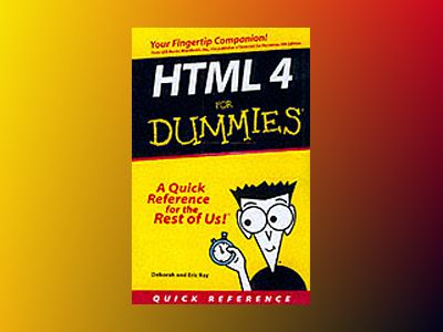HTML 4 For Dummies  : Quick Reference, 2nd Edition av Deborah S. Ray
