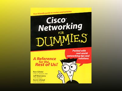Cisco Networking For Dummies av Ron Gilster