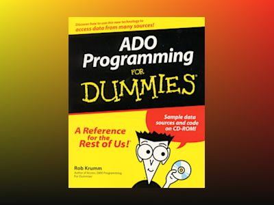 ADO Programming For Dummies av Rob Krumm