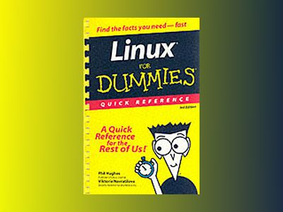 Linux? For Dummies? Quick Reference, 3rd Edition av Phil Hughes