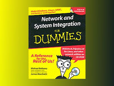 Network and System Integration For Dummies? av Michael Bellomo