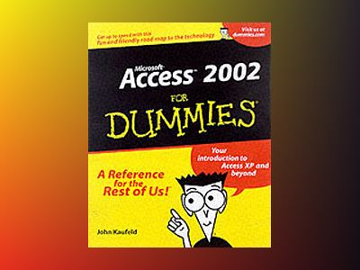 Access 2002 For Dummies av John Kaufeld