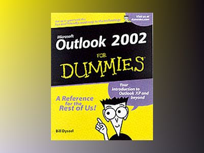 Outlook 2002 For Dummies av Bill Dyszel