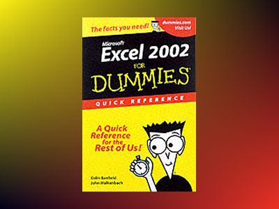 Excel 2002 For Dummies Quick Reference av Colin Banfield