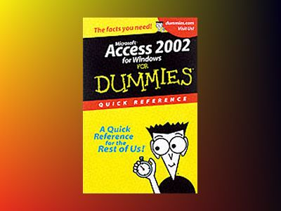 Access 2002 For Dummies Quick Reference av Alison Barrows