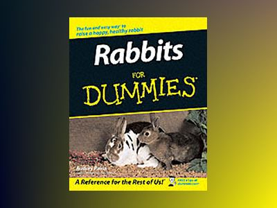 Rabbits For Dummies av Audrey Pavia