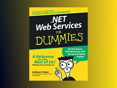 .NET Web Services For Dummies av Anthony T. Mann