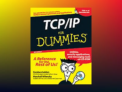 TCP/IP For Dummies, 5th Edition av Candace Leiden