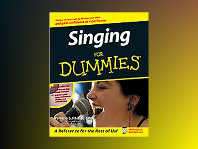 Singing For Dummies av Pamelia S. Phillips