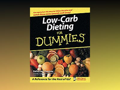 Low-Carb Dieting For Dummies av Katherine B. Chauncey