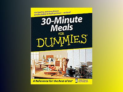 30-Minute Meals For Dummies av Bev Bennett