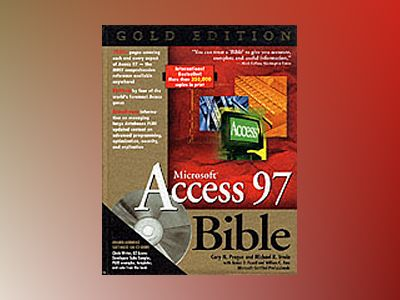 Microsoft? Access 97 Bible, Gold Edition av Prague