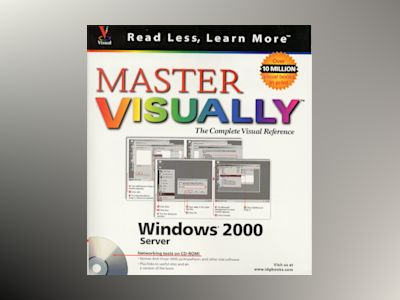 Master VISUALLY Windows 2000 Server av Eric Butow