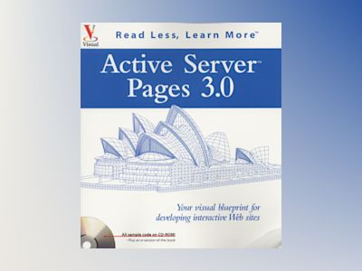 Active Server Pages 3.0: Your visual blueprint for developing interactive W av Paul Whitehead