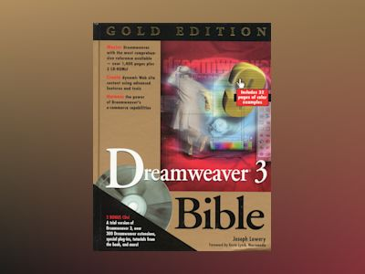 Dreamweaver 3 Bible, Gold Editon av Joseph W. Lowery