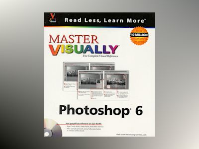 Master VISUALLY Photoshop 6 av Ken Milburn