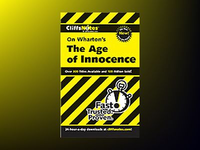 CliffsNotesTM On Wharton's The Age of Innocence av Susan Van Kirk