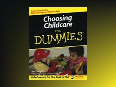Choosing Childcare For Dummies av Ann Douglas