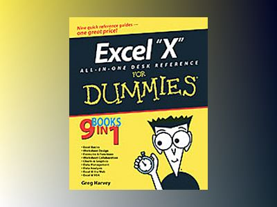Excel 2003 All-in-One Desk Reference For Dummies av Greg Harvey