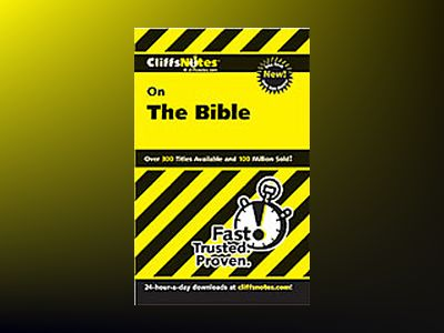 CliffsNotesTM on The Bible, Revised Edition av Charles H. Patterson