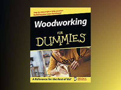 Woodworking For Dummies av Jeff Strong