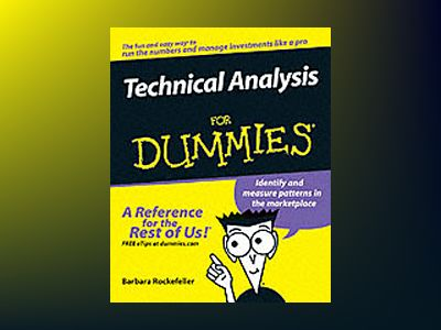 Technical Analysis For Dummies av Barbara Rockefeller