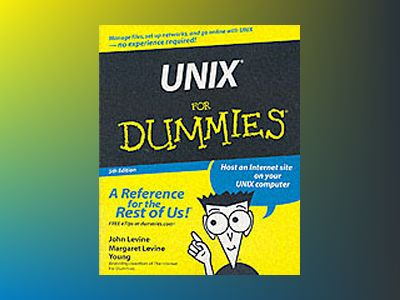 UNIX For Dummies, 5th Edition av John R. Levine