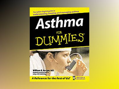 Asthma For Dummies av William E. Berger M.D.