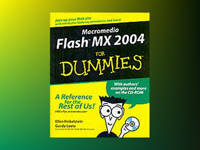Macromedia FlashTM MX 2004 For Dummies av Ellen Finkelstein