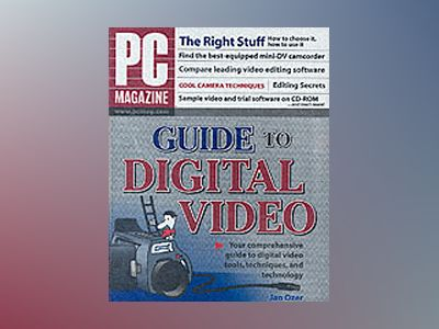 PC Magazine Guide to Digital Video av Jan Ozer