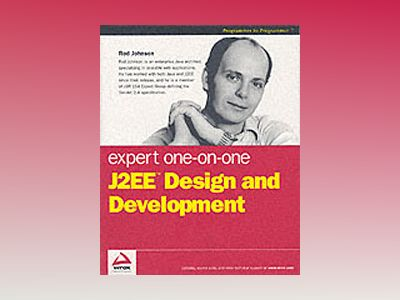 Expert One-on-One J2EE Design and Development av Rod Johnson