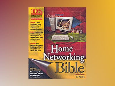 Home Networking Bible, 2nd Edition av Sue Plumley