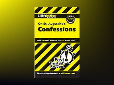 CliffsNotes On St. Augustine's Confessions av Stacy Magedanz