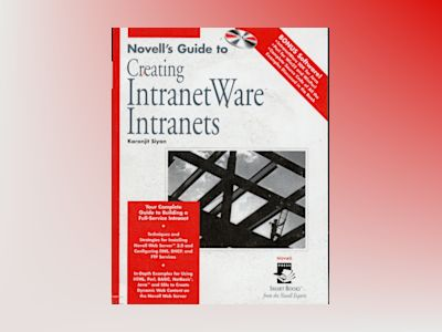 Novell's Guide to Creating Intranetware Intranets av SIYAN
