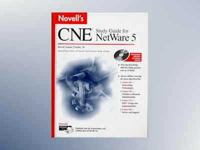 Novell's CNE Study Guide for NetWare 5 av David James Clarke: IV