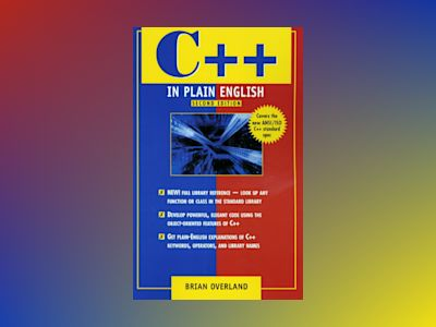 C++ In Plain English, 2E av OVERLAND