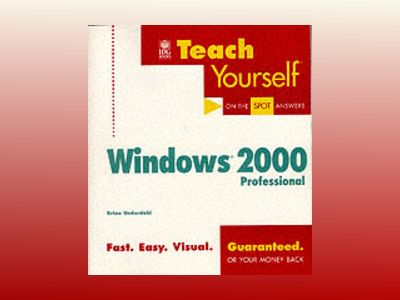 Teach Yourself? Microsoft? Windows? 2000 Professional av Brian Underdahl