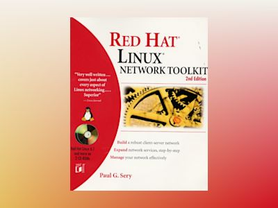 Red Hat Linux Network Toolkit, 2E av Paul G. Sery