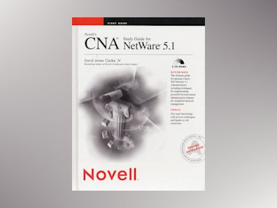 Novell's CNA(sm) Study Guide for NetWare 5.1 av David James Clarke: IV