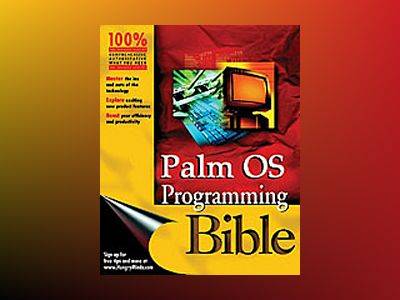 Palm OS: Programming Bible, 2nd Edition av Lonnon R. Foster