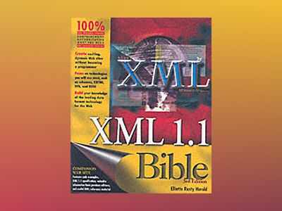 XML 1.1 Bible, 3rd Edition av Elliotte Rusty Harold