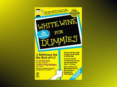 White Wine For Dummies av Ed McCarthy
