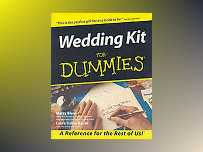Wedding Kit For Dummies? av Marcy Blum