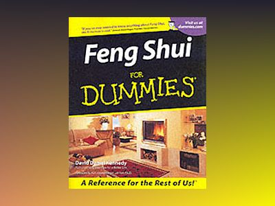 Feng Shui for Dummies av David Daniel Kennedy