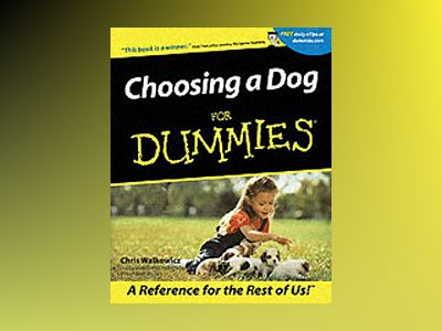 Choosing a Dog For Dummies av Chris Walkowicz