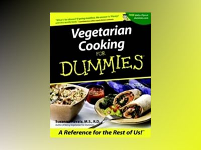 Vegetarian Cooking For Dummies? av Suzanne Havala