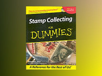 Stamp Collecting For Dummies av Richard L. Sine
